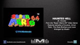 Mustin - Super Mario 64 - Haunted Hell