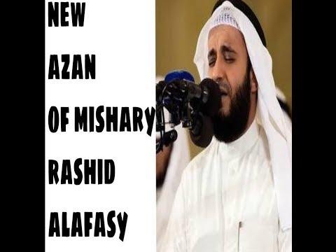 New(2019)azan Of Sheikh Mishary Rashid Alafasy