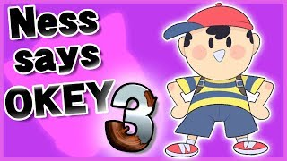 "Ness says ""Okey"" in response to other taunts 3 - Super Smash Bros. Ultimate"
