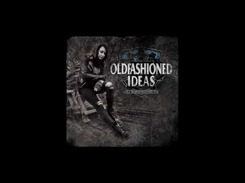 Oldfashioned Ideas - At The End Of The Day (2018) Mp3
