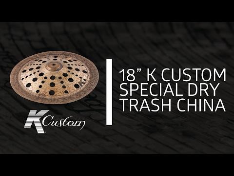 """Zildjian Sound Lab - 18"""" K Custom Special Dry China Trash"""