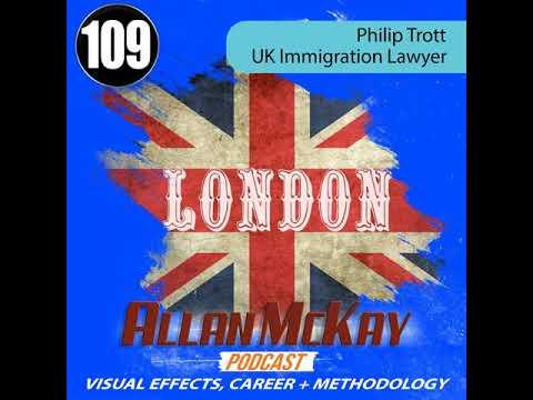 109 -- Philip Trott -- U.K. Immigration Lawyer