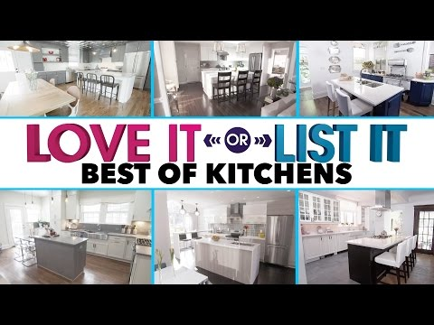 Love It or List It   Best kitchens