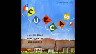 Dúo Rey-Silva con Mario Catalán y Elia Ramírez - 11 Cantemos querido amigo