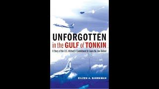 Researching Unforgotten in the Gulf of Tonkin