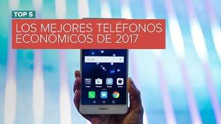 Los mejores teléfonos económicos de 2017
