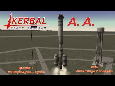Let's Play Kerbal Space Program #1We Begin Again... Again!