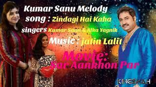 Follow; tiktok http://vm.tiktok.com/8hytcx/ song ....zindagi hai kahan movie/album......sar aankhon par (1999) singers..... alka yagnik, kumar sanu lyri...