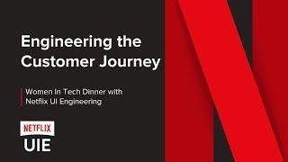 Netflix Women In Tech Event - UI Engineering - August 2018