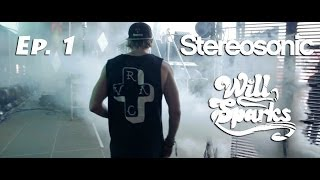 Repeat youtube video Stereosonic Recap - Will Sparks | Ep.1 (Sydney)