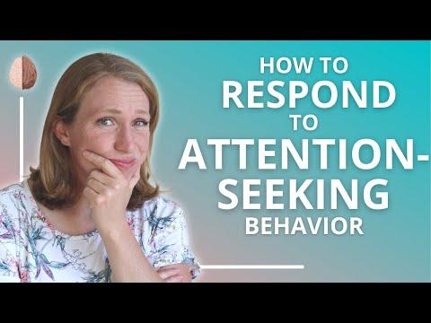 Attention Seeking Behavior: When