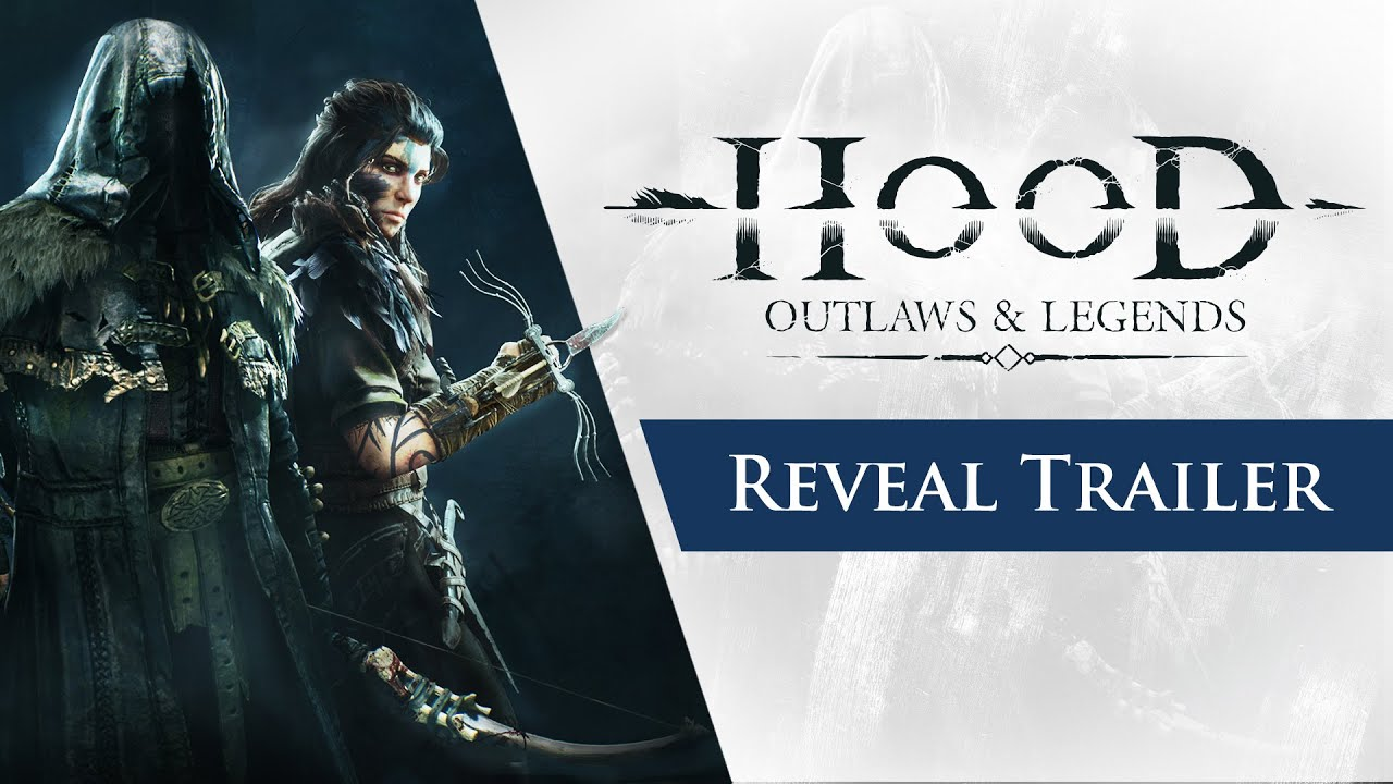 Hood: Outlaws & Legends - Reveal Trailer