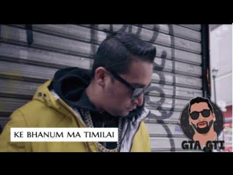 Ke Bhanum Ma Timilai | Rap Song 2020 | GTAGTI 🔥