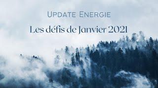 Update Energétique : les Défis de Janvier 2021