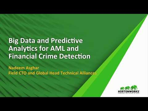 How Big Data And Predictive Analytics Are Revolutionizing AML And Financial Crime Detection