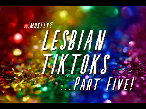 Lesbian Tiktoks for when you're in quarantine PART FIVE!!!Kaynak: YouTube · Süre: 20 dakika37 saniye
