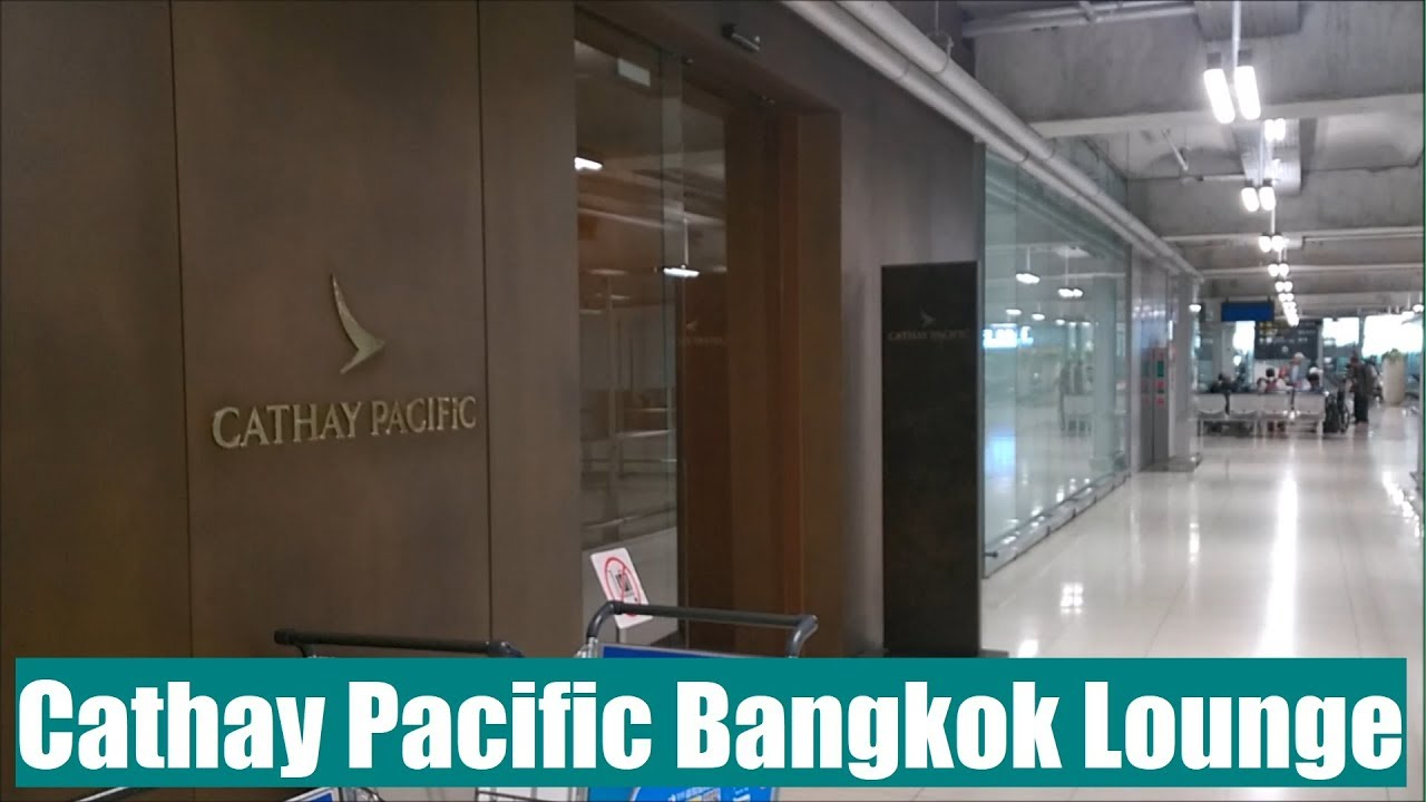 Cathay Pacific Bangkok First and Business Class Lounge - YouTube