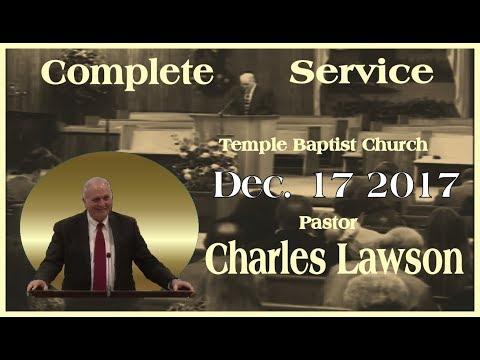 Complete Morning Service Dec. 17 2017