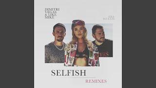 Selfish (Maurice West Remix)