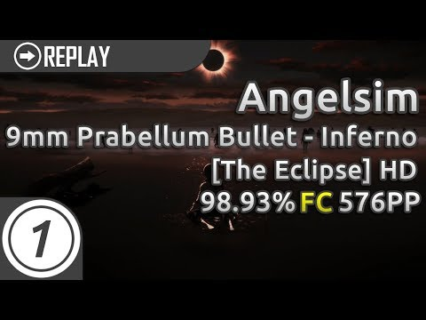 Angelsim | 9mm Parabellum Bullet - Inferno [The Eclipse] +HD FC 98.93% 576pp #1