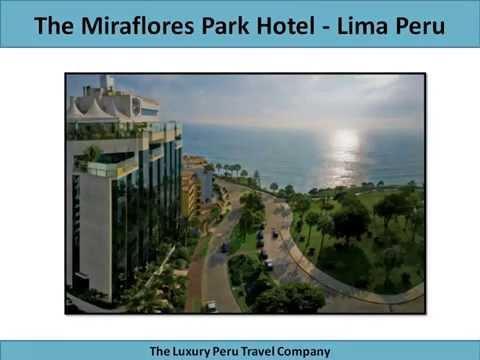 Miraflores Park Hotel Lima Peru by The Luxury Peru Travel Company