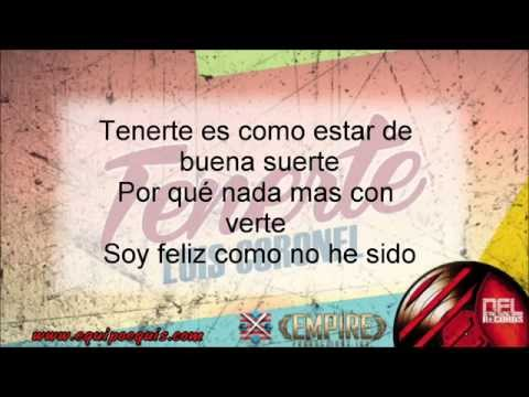 Tenerte - Luis Coronel (Letra) [2014]