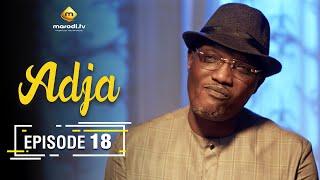 Adja Série - Ramadan 2021 - Episode 18