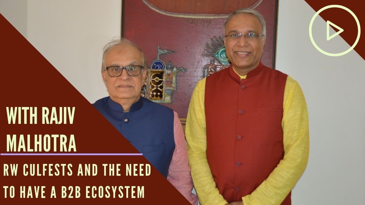 In conversation with Rajiv Malhotra - RW Culfests and the