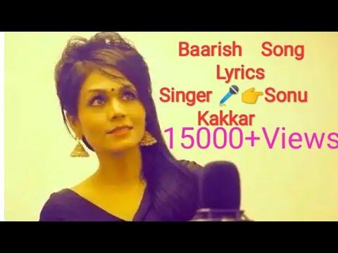 baarish  song  lyrics  (Singer-  Sonu  Kakkar, Nikhil   Dsouza)