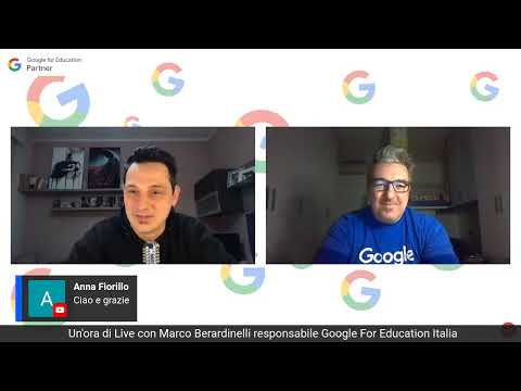 Un'ora di Live con Marco Berardinelli responsabile Google For Education Italia