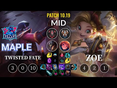 LNG Maple Twisted Fate vs Zoe Mid - KR Patch 10.19