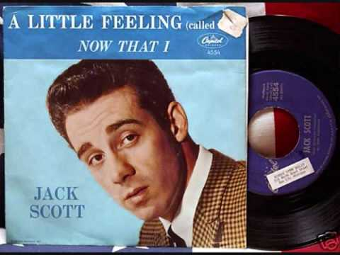 Jack Scott - A Little Feeling (Called Love) (1961)