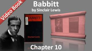 Chapter 10 - Babbitt by Sinclair Lewis(, 2011-11-07T01:04:46.000Z)