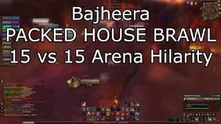 Bajheera - PACKED HOUSE BRAWL: 15 vs 15 Fury Warrior Hilarity - WoW Legion 7.2.5