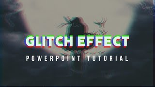 Download Glitch effect in PowerPoint | PowerPoint PD | Video Editing
