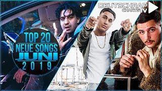 TOP 20 Deutschrap NEUE SONGS | JUNI 2019