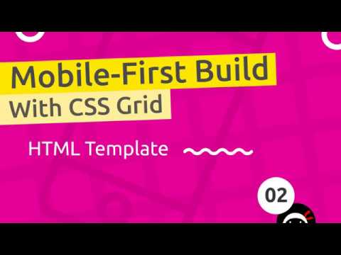 Mobile-First Responsive Build #2 - HTML Template