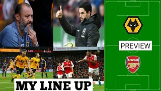 Wolves Vs Arsenal Match Preview | My Line Up