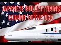 Japanese Bullet Trains Coming to the USA - Donald Trump and Shinzo Abe - FAST FORWARD