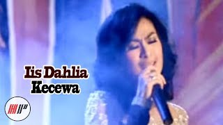 Iis Dahlia - Kecewa (Karaoke Video)