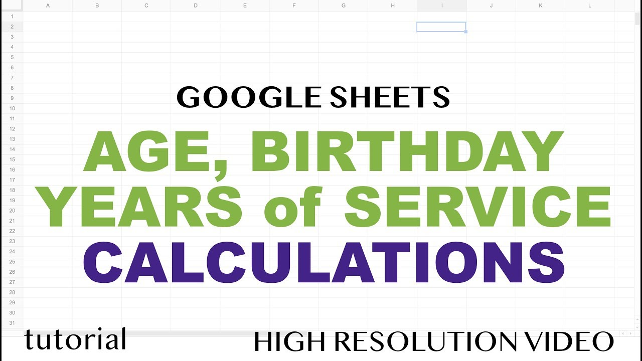 Age Calculation, Years of Service Formula in Excel & Google Sheets