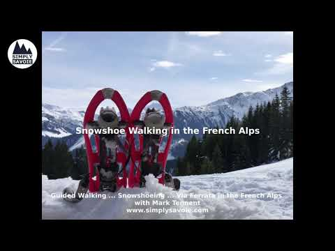 Snowshoe Walking in the French Alps - Simply Savoie