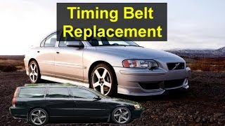 Timing belt replacement, P2 Volvo S60, V70, XC90, S80, V50, S40, V40, etc. - VOTD