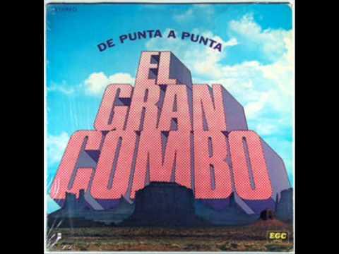 Don Goyo - EL GRAN COMBO