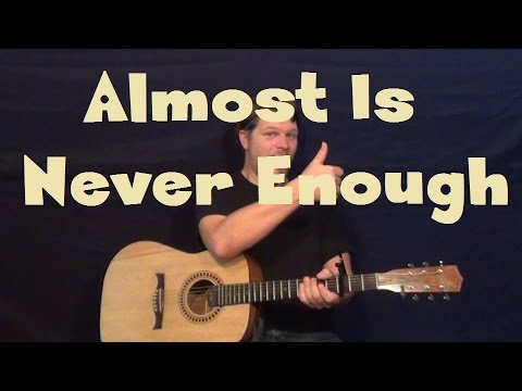 Almost Is Never Enough (Ariana Grande) Guitar Lesson Strum Chords ...