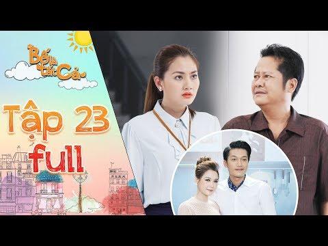 Bố là tất cả | Tập 23 full:  Quang Tuấn mặc sự ngăn của Ngọc Lan, NSUT Thanh Nam để kết hôn với Sam