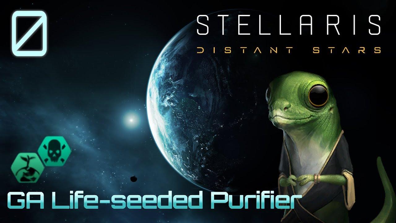ONE PLANET PURIFIER? | S5E0 | Stellaris 2 1 3 GA Life Seeded