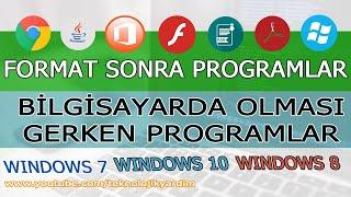 Bilgisayara format attıktan sonra yüklenmesi gereken programlar. Format sonrası yapılması gerekenler