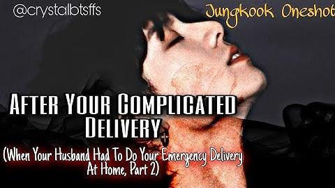After Your Complicated Delivery: Jungkook Oneshot 2/2,bts ff, Jk imagine⚠️ See description