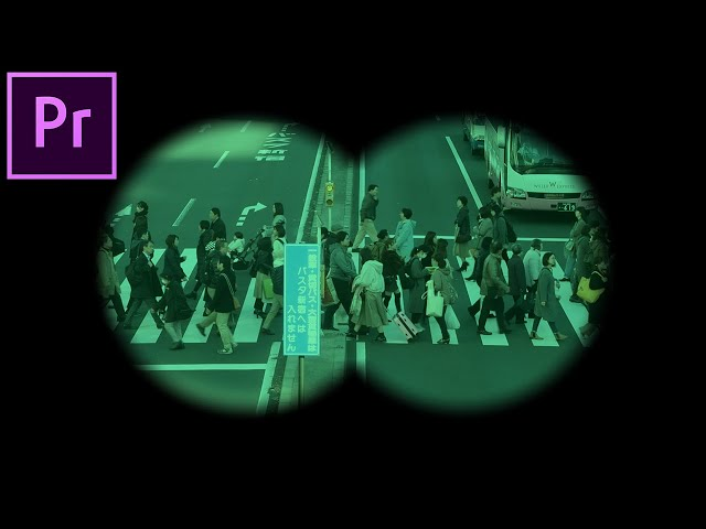 How to create a Looking through Binocular Video Effect in Adobe Premiere Pro (Tutorial)